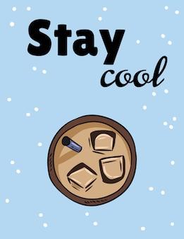 Bleib ruhig. eiskaltes getränk tasse kaffee oder tee. hand gezeichnete karikaturpostkarte