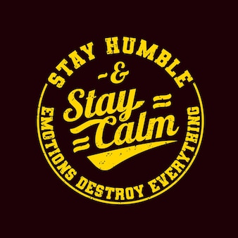 Bleib ruhig motivierende zitate t-shirt design