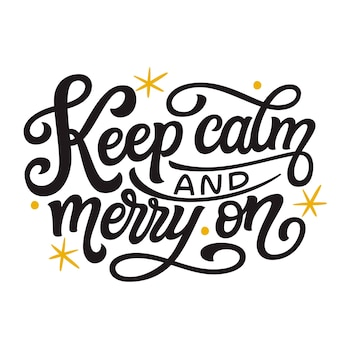 Bleib ruhig und fröhlich beim lettering