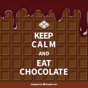 Bleib ruhig und iss schokolade