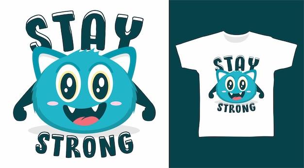 Bleib stark monster-t-shirt-design