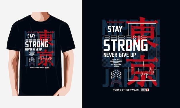 Bleib stark typografie-t-shirt-design