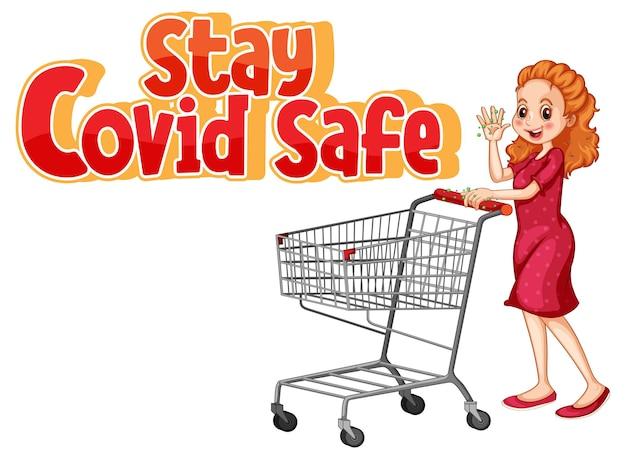 Bleiben sie covid safe-schriftdesign mit einem waman, der beim einkaufswagen steht, isoliert auf weißem hintergrund