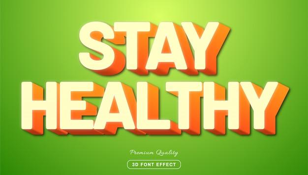 Bleiben sie gesund - bearbeitbarer texteffekt