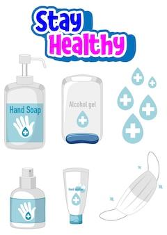 Bleiben sie gesund schriftdesign mit handdesinfektionsprodukten auf weißem hintergrund