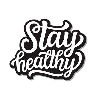 Bleiben sie gesund schriftzug