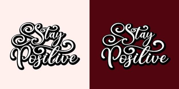 Bleiben sie positiv schriftzug mit weißem und rotem hintergrund
