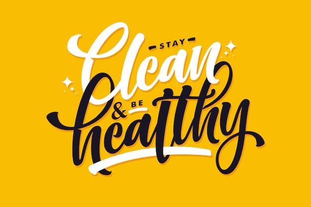 Bleiben sie sauber und gesund schriftzug hintergrund