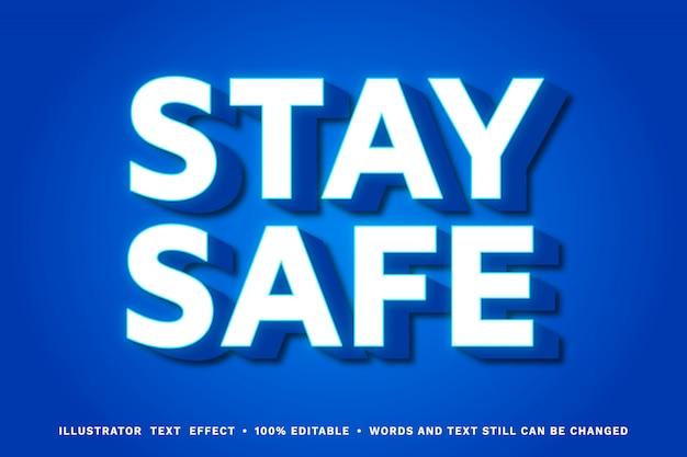 Bleiben sie sicher 3d - bearbeitbarer texteffekt
