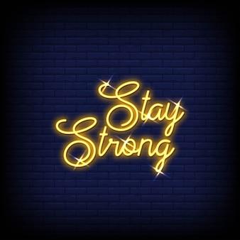 Bleiben sie stark in leuchtreklame