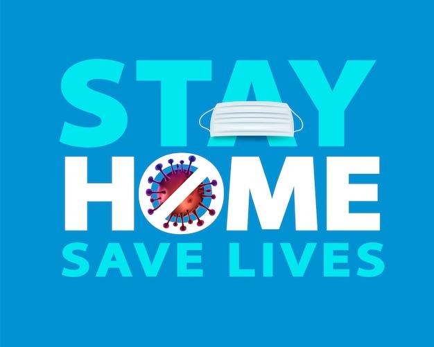 Bleiben sie zu hause, um pandemien und die ausbreitung des covid-19-virus zu vermeiden und leben für sich und andere zu retten.