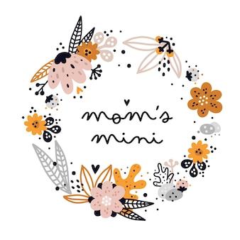 Blumenkranz mit zitat. mütter mini. ideal für kinderkleidung, raumdekoration, kinderdruck