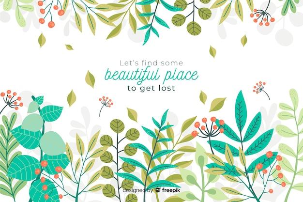 Blumennaturhintergrund mit zitat