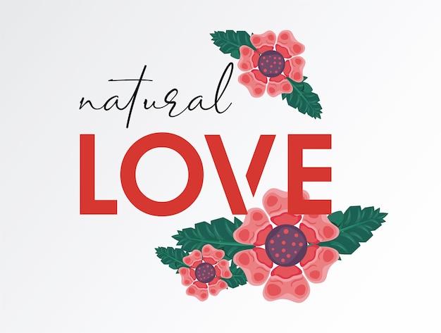 Blumenrahmenplakatnatur mit natürlichem liebeszitat-illustrationsdesign