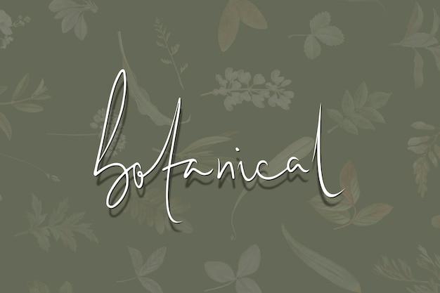 Botanischer schriftzug