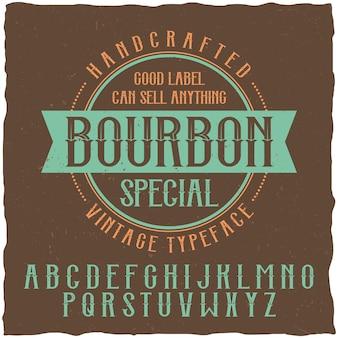 Bourbon label schriftart und beispiel