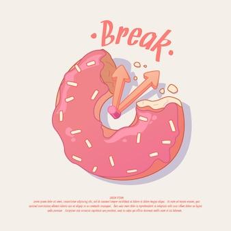 Brechen. illustration und plakatidee für ein café oder büro mit einem donut. Premium Vektoren