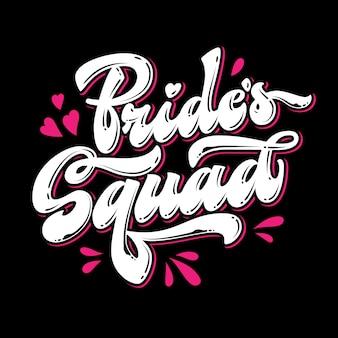 Bride's squad, schriftzug. herz und spritzer design