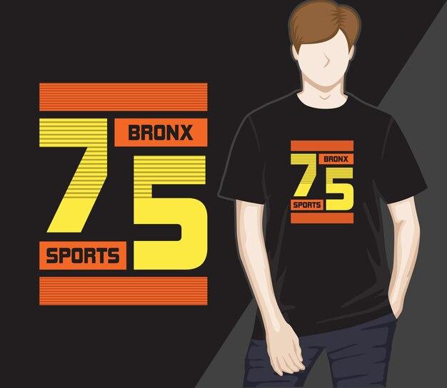 Bronx trägt 75 modernes typografie-t-shirt-design