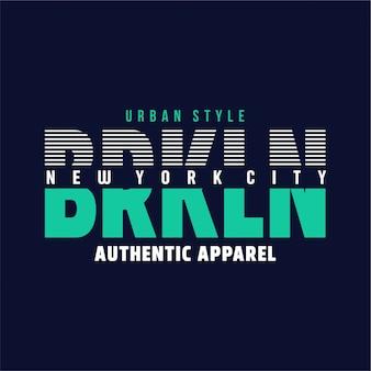 Brooklyn - grafisches t-shirt Premium Vektoren