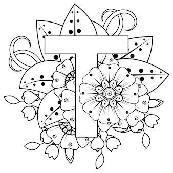 Buchstabe t mit dekorativem ornament der mehndi-blume im ethnischen orientalischen stil malbuchseite
