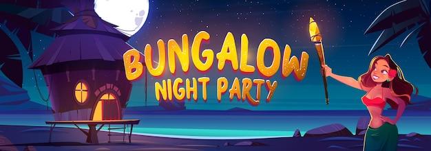Bungalow-nacht-party-banner mit einer frau, die nachts eine fackel hält