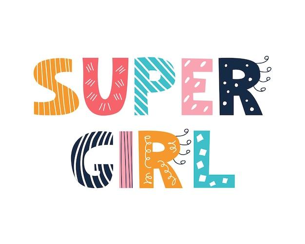 Bunte helle super girl-schriftzug im doodle-stil auf weißem hintergrund vektorbild