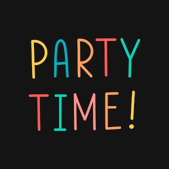 Bunte partyzeit-typografie auf schwarzem hintergrund
