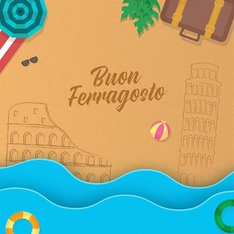 Buon ferragosto schriftart mit skizzieren italien denkmal, blick von oben auf den strand und scherenschnitt wellen auf braunem hintergrund.