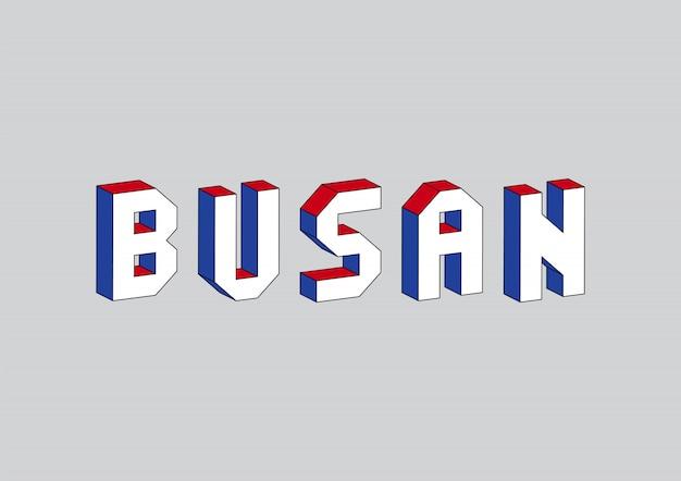 Busan-text mit isometrischem effekt 3d
