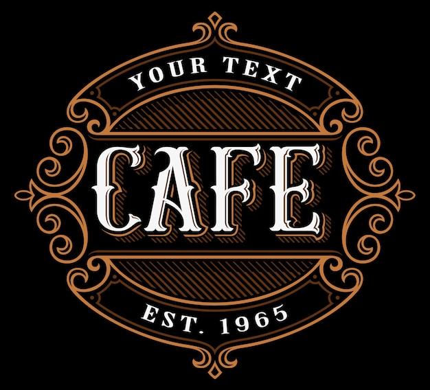 Cafe logo. weinlesebeschriftung der verpflegung auf dunklem hintergrund. alle objekte, text befinden sich in den separaten gruppen.