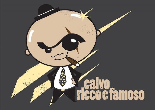 Calvo ricco e famoso
