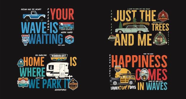 Camping-abzeichen-designs eingestellt. outdoor-abenteuerlogos mit verschiedenen zitaten für t-shirts. inklusive retro-wohnmobil-anhänger, surf- und fernweh-patches. ungewöhnlicher hipster-stil. lager vektor.