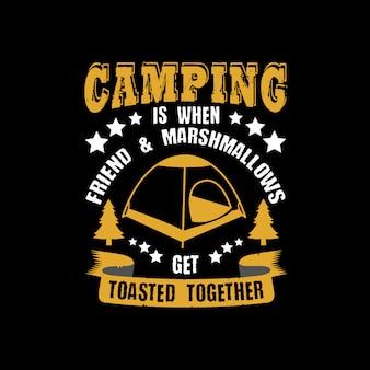 Camping ist wenn freund & marshmallows