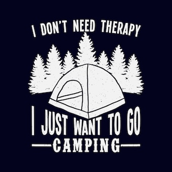 Camping typografie zitate
