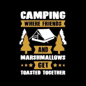 Camping-zitat und sagen.