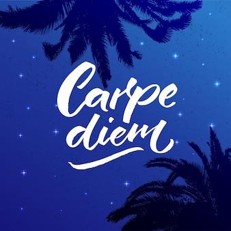 Carpe diem lateinische phrase bedeutet den tag nutzen den moment genießen inspiration zitat pinsel kalligraphie