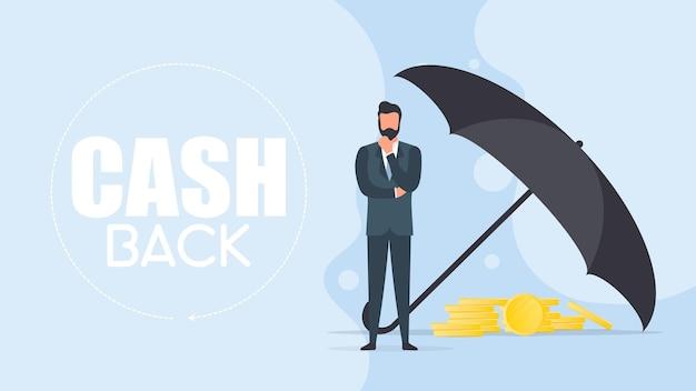 Cashback-banner. geschäftsmann unter dem regenschirm. geschäftserhaltungskonzept. das geschäft ist vor risiken geschützt. isoliert. vektor.