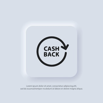 Cashback-logo. symbol geld zurückgeben. symbol für die leitung des cashback-rabatts. gehaltsaustausch, hand, die dollar hält. symbol für finanzinvestitionen. vektor. ui-symbol. neumorphic ui ux weiße benutzeroberfläche web-schaltfläche.