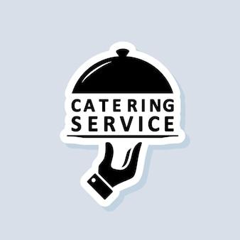 Catering-service-aufkleber. catering-service-symbol. vektor auf isoliertem hintergrund. eps 10.