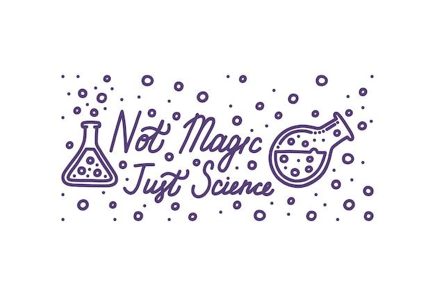 Chemie ist keine magie, es ist nur wissenschaft chemiebanner mit schriftzug