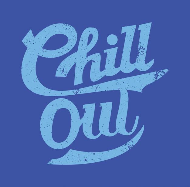 Chill out typografie handgemacht
