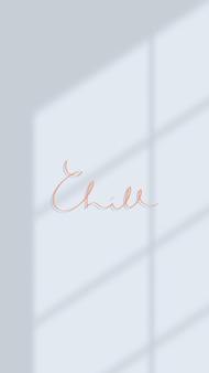 Chill-typografie auf einem mobilen hintergrundbild des blauen hintergrunds