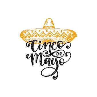 Cinco de mayo, handschrift. übersetzung aus dem spanischen 5. mai. kalligraphie mit illustration von sombrero.