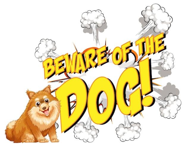 Comic-sprechblase mit vorsicht vor dem hundetext