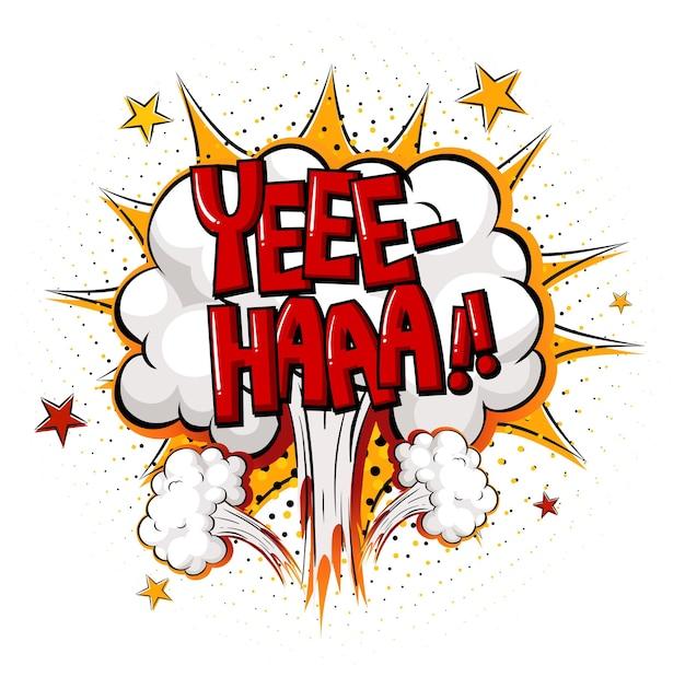 Comic-sprechblase mit yee-haa-text