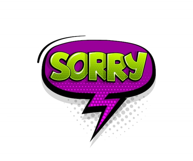 Comic-text entschuldigung auf sprechblase cartoon pop-art-stil