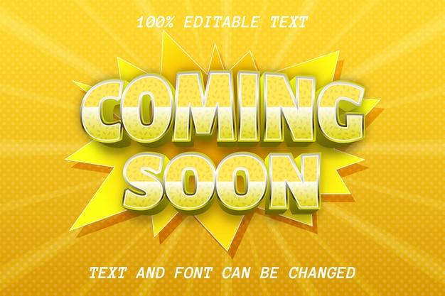 Coming soon bearbeitbarer texteffekt comic-stil