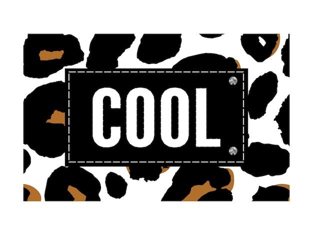 Cooler slogan auf leoparden-tierdruck