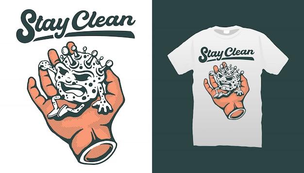 Corona virus sitzt auf der hand mit zitat bleiben sauber t-shirt design